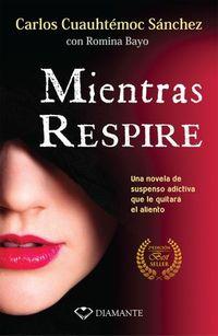 Libro MIENTRAS RESPIRE