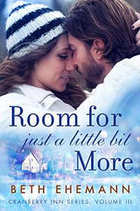 Libro ROOM FOR JUST A LITTLE BIT MORE (CRANBERRY INN #2.5)