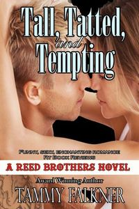 Libro TALL, TATTED AND TEMPTING (THE REED BROTHERS #1)