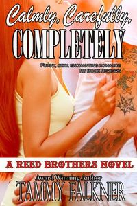 Libro CALMLY, CAREFULLY, COMPLETELY (THE REED BROTHERS #3)