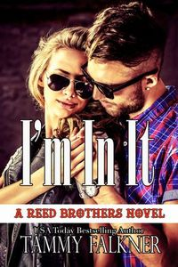 Libro I'M IN IT (THE REED BROTHERS #10)
