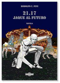 Libro 21.17 JAQUE AL FUTURO