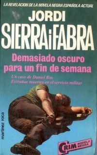 Libro DEMASIADO OSCURO PARA UN FIN DE SEMANA