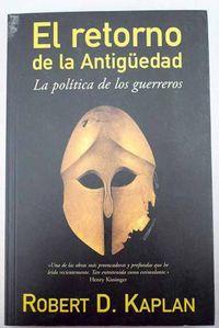 Libro EL RETORNO DE LA ANTIGUEDAD, LA POLÍTICA DE LOS GUERREROS
