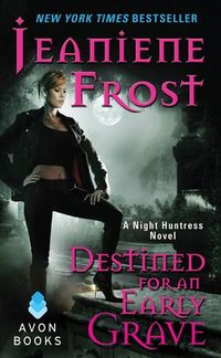 Libro DESTINED FOR AN EARLY GRAVE (NIGHT HUNTRESS #4)