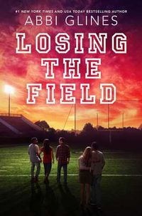 Libro LOSING THE FIELD (FIELD PARTY #4)