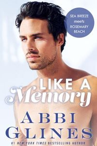 Libro LIKE A MEMORY (SEA BREEZE MEETS ROSEMARY BEACH #1)