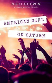 Libro AMERICAN GIRL ON SATURN (SATURN #1)
