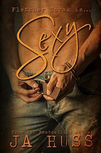 Libro SEXY (TALL, DARK, AND HANDSOME #1)