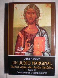 Libro COMPAÑEROS Y COMPETIDORES (UN JUDÍO MARGINAL: NUEVA VISIÓN DEL JESÚS HISTÓRICO #3)