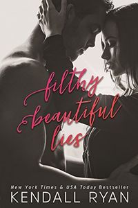 Libro FILTHY BEAUTIFUL LIES (FILTHY BEAUTIFUL LIES #1)
