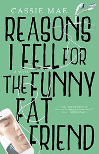 Libro REASONS I FELL FOR THE FUNNY FAT FRIEND