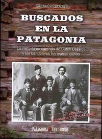 Libro BUSCADOS EN LA PATAGONIA