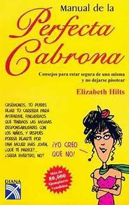 Libro MANUAL DE LA PERFECTA CABRONA / GETTING IN TOUCH WITH YOUR INNER BITCH