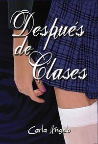 Libro DESPUÉS DE CLASES (DESPUÉS DE CLASES #1)