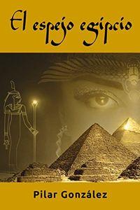 Libro EL ESPEJO EGIPCIO