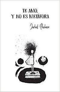 Libro TE AMO Y NO ES METÁFORA