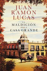 Libro LA MALDICIÓN DE LA CASA GRANDE