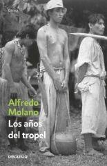 Libro LOS AÑOS DEL TROPEL