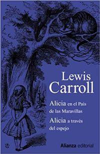 Libro ALICIA EN EL PAÍS DE LAS MARAVILLAS / ALICIA A TRAVÉS DEL ESPEJO