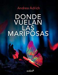 Libro DONDE VUELAN LAS MARIPOSAS