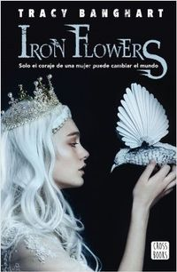 Libro IRON FLOWERS
