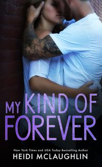 Libro MY KIND OF FOREVER (BEAUMONT #5)