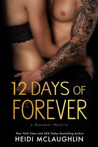 Libro 12 DAYS OF FOREVER (BEAUMONT #4.5)