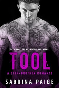 Libro TOOL (A STEP-BROTHER ROMANCE #2)