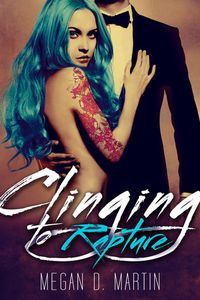 Libro CLINGING TO RAPTURE (RAPTURE #2)