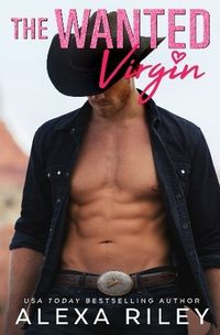 Libro THE WANTED VIRGIN (COWBOYS & VIRGINS #3)