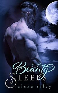 Libro BEAUTY SLEEPS (FAIRYTALE SHIFTER #2)