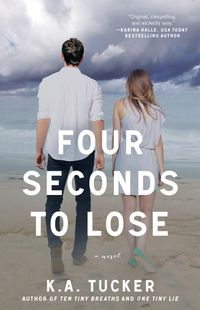 Libro FOUR SECONDS TO LOSE (TEN TINY BREATHS #3)