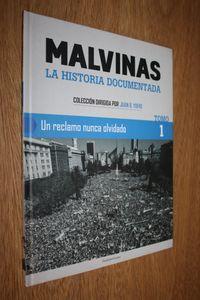 Libro UN RECLAMO NUNCA OLVIDADO (MALVINAS: LA HISTORIA DOCUMENTADA #1)
