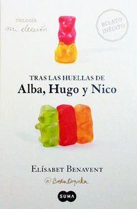 Libro TRAS LA HUELLAS DE ALBA, HUGO Y NICO