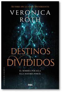 Libro DESTINOS DIVIDIDOS (LAS MARCAS DE LA MUERTE #2)