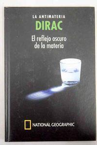 Libro DIRAC, LA ANTIMATERIA