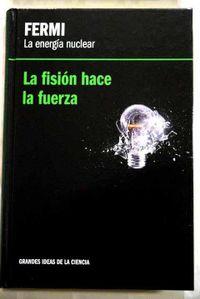 Libro FERMI, LA ENERGÍA NUCLEAR
