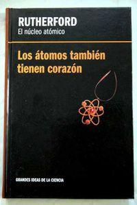 Libro RUTHERFORD, EL NÚCLEO ATÓMICO