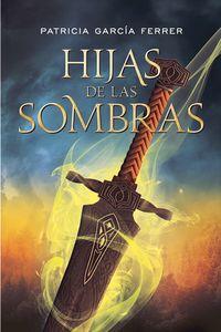 Libro HIJAS DE LAS SOMBRAS