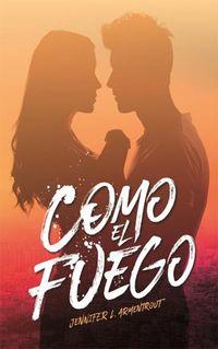 Libro COMO EL FUEGO (HIELO #2)