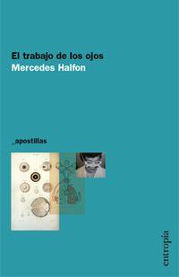 Libro EL TRABAJO DE LOS OJOS