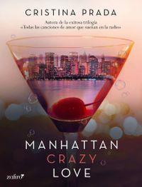 Libro MANHATTAN CRAZY LOVE (MANHATTAN LOVE #1)