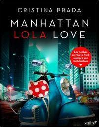 Libro MANHATTAN LOLA LOVE (MANHATTAN LOVE #2.5)
