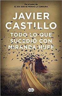 Libro TODO LO QUE SUCEDIÓ CON MIRANDA HUFF