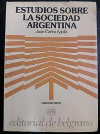 Libro ESTUDIOS SOBRE LA SOCIEDAD ARGENTINA
