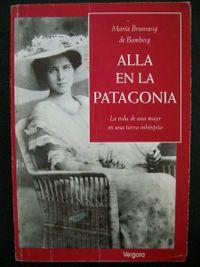 Libro ALLÁ EN LA PATAGONIA