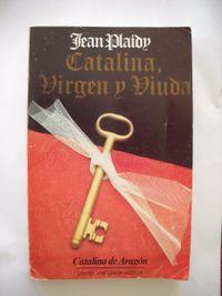 Libro CATALINA, VIRGEN Y VIUDA (TUDOR #2)