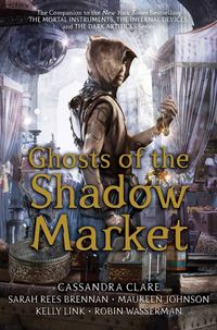 Libro GHOSTS OF THE SHADOW MARKET (GHOSTS OF THE SHADOW MARKET #1)