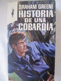 Libro HISTORIA DE UNA COBARDÍA